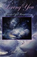 Loving You: A Journey of Love through Poetry by Vicki Renee