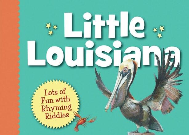Little Louisiana by Anita C. Prieto