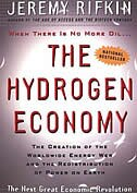 Book The Hydrogen Economy: The Creation Of The Worldwide Energy Web And The Redistribution Of Power On… by Jeremy Rifkin