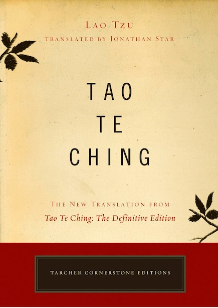 Tao Te Ching: The New Translation From Tao Te Ching: The Definitive Edition by Lao Lao Tzu