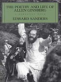 Book Poetry And Life Allen Ginsberg: A Narrative Poem by Edward Sanders