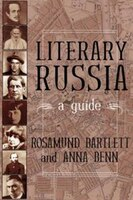 Literary Russia : A Guide