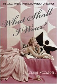 Book What Shall I Wear? by Claire Mccardell