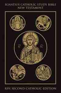Ignatius Catholic Study Bible: New Testament by Scott Hahn