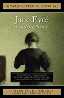 Jane Eyre: Ignatius Critical Edition