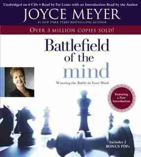 The Battlefield Of The Mind: Winning the Battle in Your... by Joyce Meyer