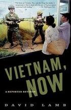 Vietnam, Now: A Reporter Returns