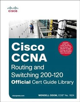 Book Ccna Routing And Switching 200-120 Official Cert Guide Library by Wendell Odom