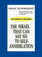 The Israel That Can Say No to Self-Annihilation