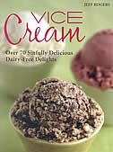 Vice Cream: Over 70 Sinfully Delicious Dairy-free Delights