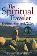 The Spiritual Traveler: England, Scotland, Wales by Martin Palmer