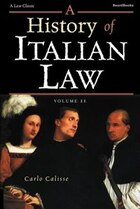 A History of Italian Law: Volume II
