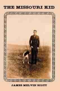 The Missouri Kid by Geoffrey B. A. M. Finlayson
