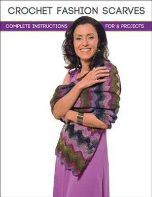 Crochet Fashion Scarves: Complete Instructions For 8 Projects by Margaret Hubert