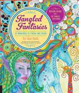 Tangled Fantasies: 52 Drawings To Finish And Color by Jane Monk