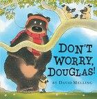 Don't Worry, Douglas!