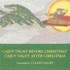 Cajun Night Before Christmas: Cajun Night After Christmas
