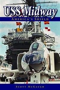 USS Midway: America's Shield
