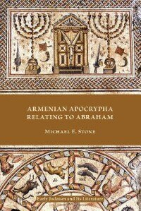 Armenian Apocrypha Relating To Abraham