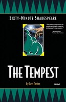 The Tempest: Sixty-Minute Shakespeare Series