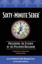 Sixty-Minute Seder: Preserving the Essence of the Passover Haggadah