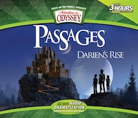 Darien's Rise: An Epic Adventures in Odyssey Audio Drama