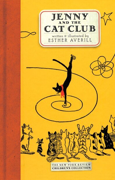 Jenny and the Cat Club: A Collection of Favorite Stories about Jenny Linsky by Esther Averill