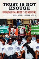 Trust Is Not Enough: Bringing Human Rights to Medicine