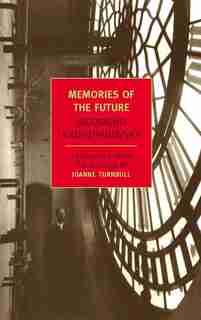 Memories Of The Future by Sigizmund Krzhizhanovsky