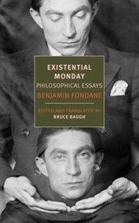 Existential Monday: Philosophical Essays by Benjamin Fondane