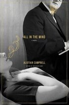 All In The Mind: A Novel