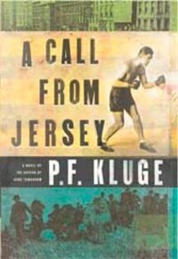 A Call From Jersey: A Novel by P.F. Kluge