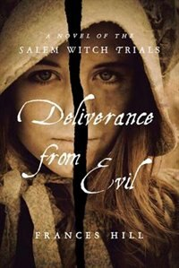 Deliverance From Evil de Frances Hill