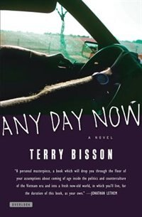 Any Day Now: A Novel by Terry Bisson