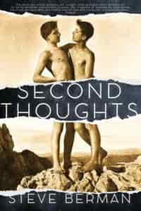 Second Thoughts: More Queer and Weird Stories by Steve Berman