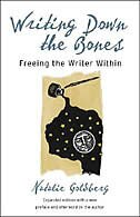 Book Writing Down The Bones: Freeing The Writer Within by Natalie Goldberg