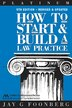 How to Start & Build a Law Practice by Jay G. Foonberg