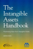 The Intangible Assets Handbook: Maximizing Value From Intangible Assets