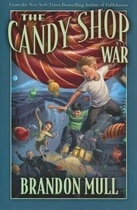 Book The Candy Shop War by Brandon Mull