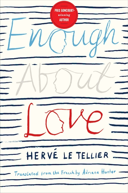 Enough About Love: A Novel by Tellier Herve Le