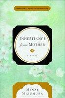 Book Inheritance From Mother by Minae Mizumura