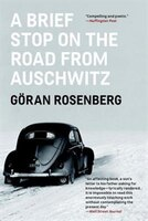 A Brief Stop On The Road From Auschwitz: A Memoir
