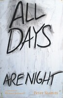 All Days Are Night: A Novel