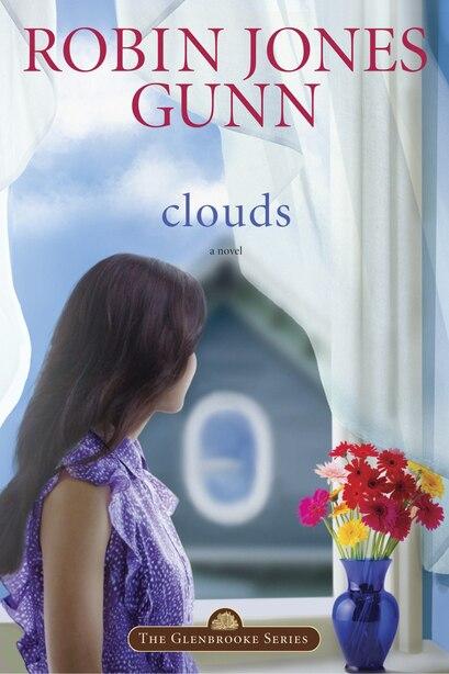 Clouds: Book 5 In The Glenbrooke Series by Robin Jones Gunn