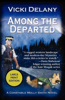 Book Among the Departed: A Constable Molly Smith Mystery by Vicki Delany