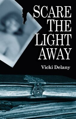 Book Scare The Light Away by Vicki Delany