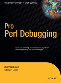 Pro Perl Debugging: From Professional To Expert