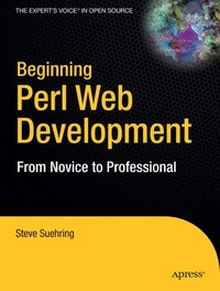 Beginning Perl Web Development: From Novice to Professional