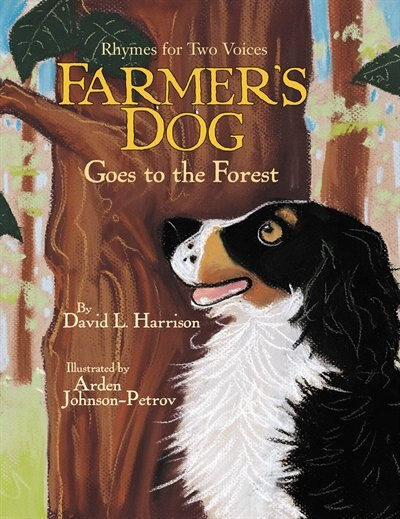 Farmer's Dog Goes to the Forest: Rhymes for Two Voices de David L. Harrison