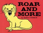 Roar and More